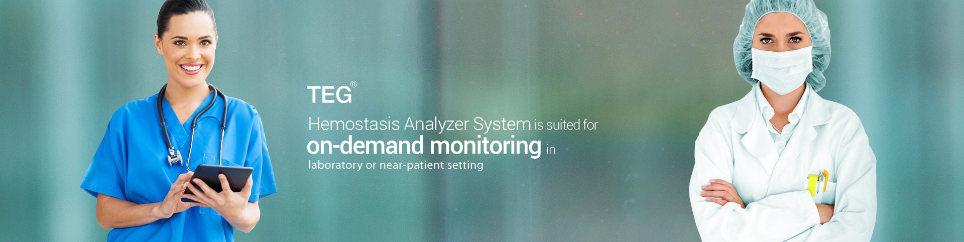 TEG Hemostasis Analyzer System is suited for on-demand monitoring in laboratory or near-patient settings